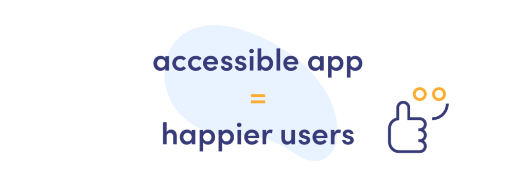 benefits of application accessibility for the user